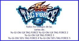 Exclusiva Mundial todos los códigos de las cartas Yu-Gi-Oh! 5D's Tag Force y GX